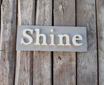 Painted Shine Sign