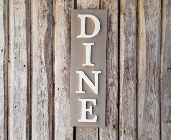Vertical Dine Sign French Linen and Old White