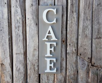 Vertical CAFE Sign