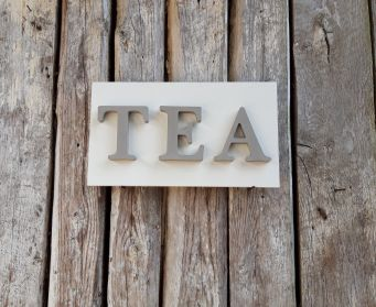 Small Painted TEA Sign Old White and French Linen
