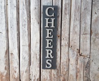 Painted Wooden Cheers Sign